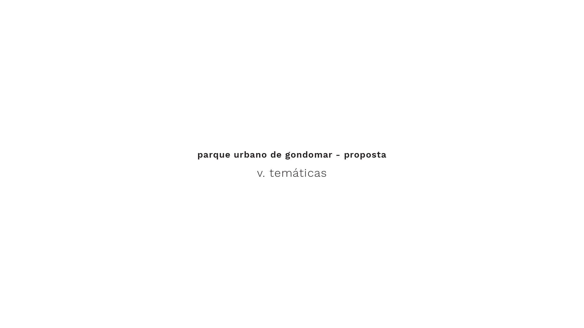 PARQUE URBANO GONDOMAR scheme